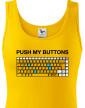 Dámské tričko PUSH MY BUTTONS