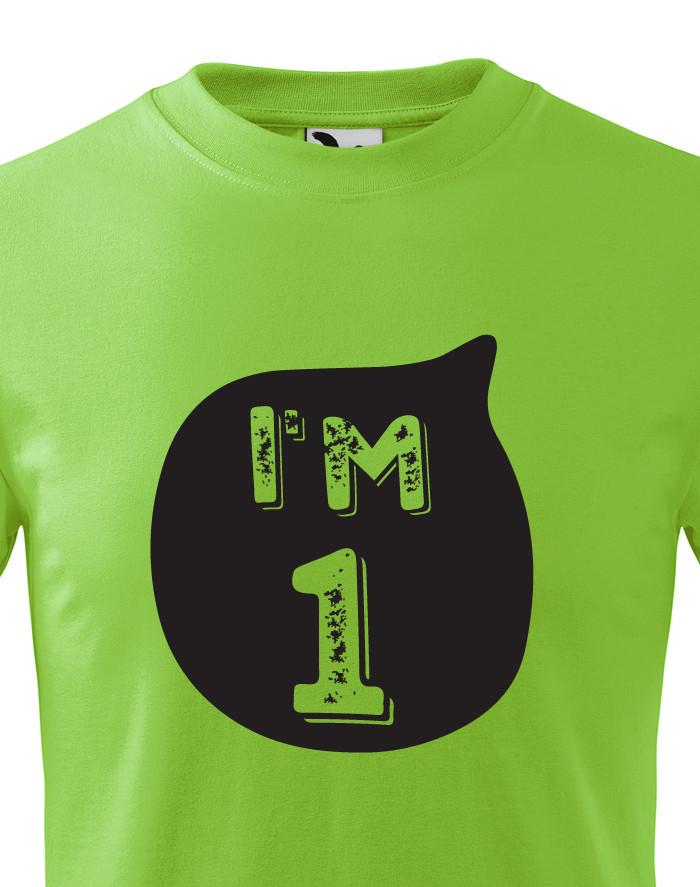 Dětské tričko k narozeninám I´M ONE - stylový dárek pro malého oslavence