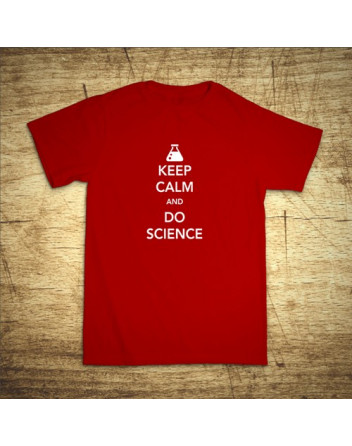 Keep calm and do science