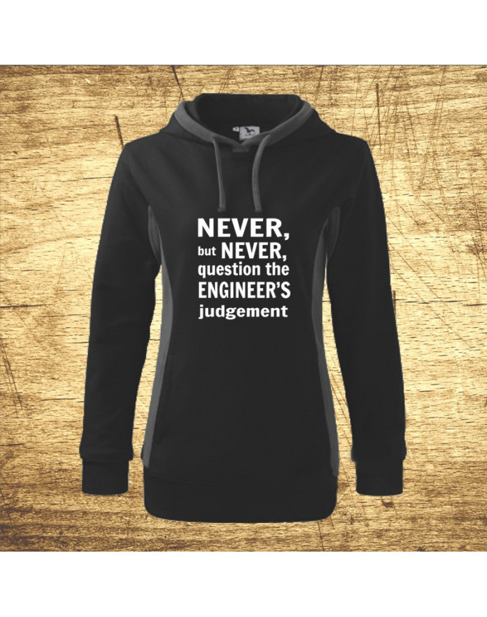 Never, but never...