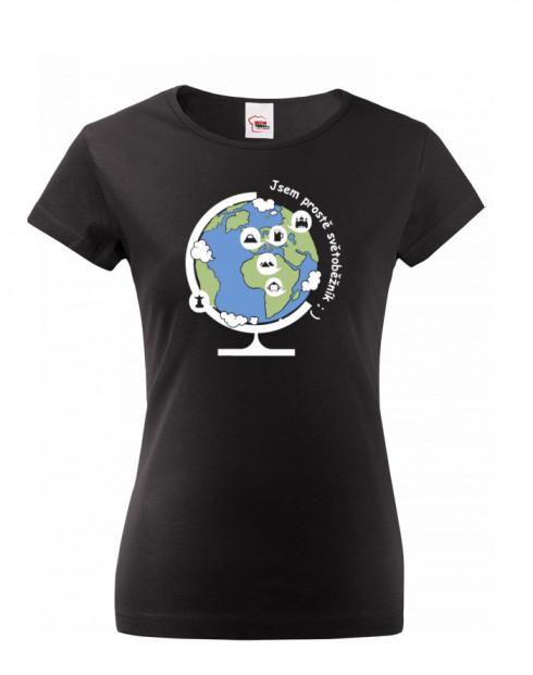 Dámské tričko Jsem prostě světoběžník