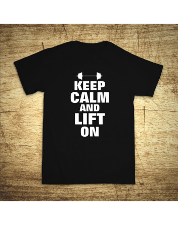 Keep calm and lift on