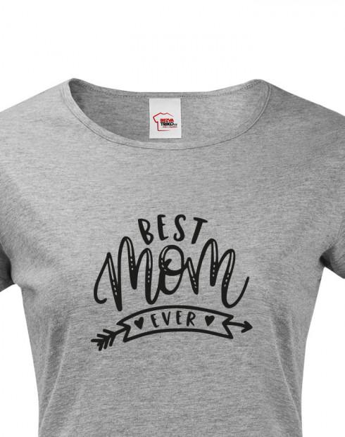 Tričko s potiskem pro maminku Best mom ever