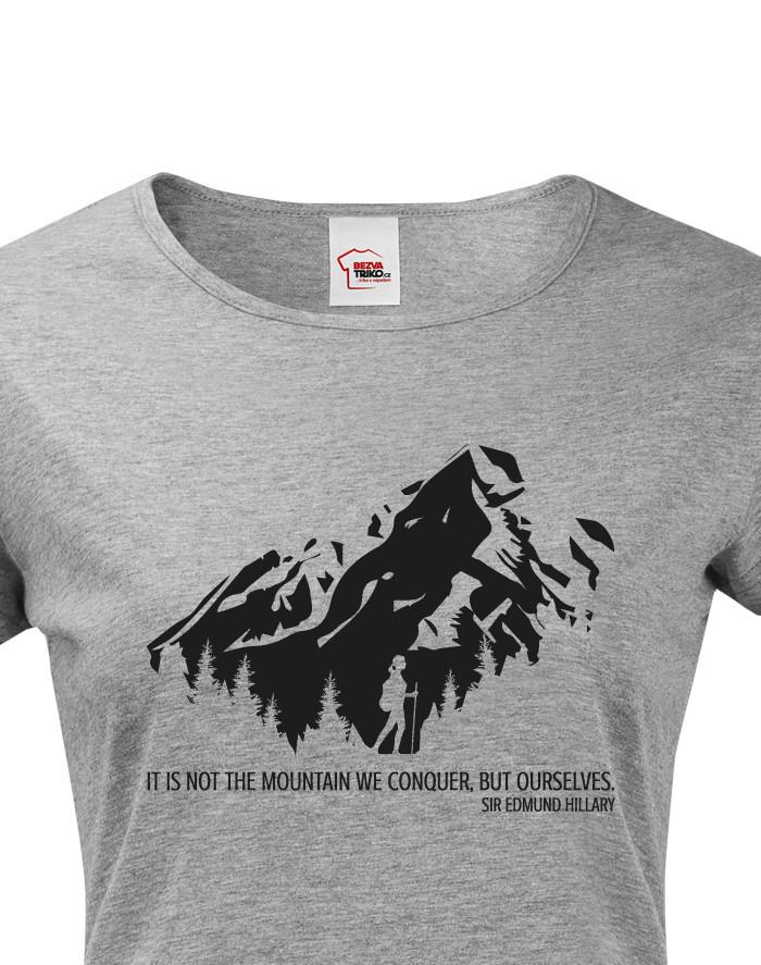 Dámské triko s citátem Edmunda Hillaryho