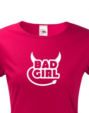 Dámské tričko Bad Girl