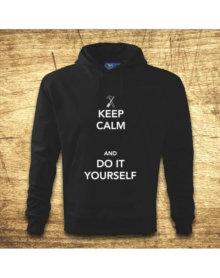 Keep calm and do it yoursefl