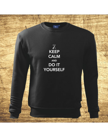 Keep calm and do it yoursefl