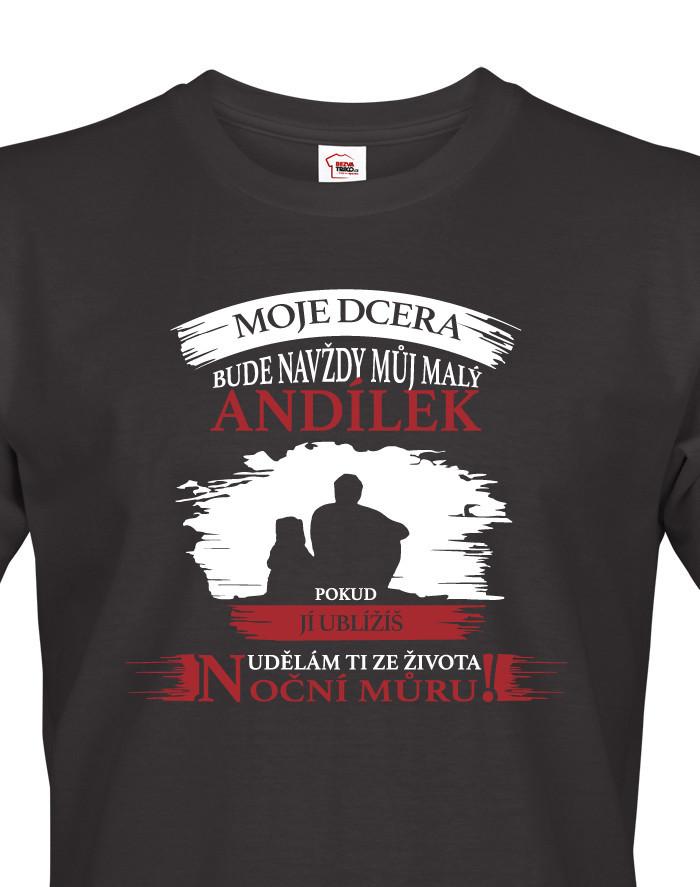 Tričko pro tatínky Moje dcera bude navždy můj andílek