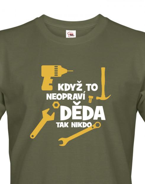 Vtipné triko s potiskem pro dědu kutila