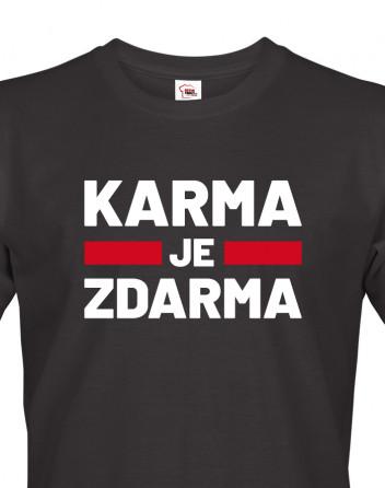 Pánské tričko Karma je zdarma