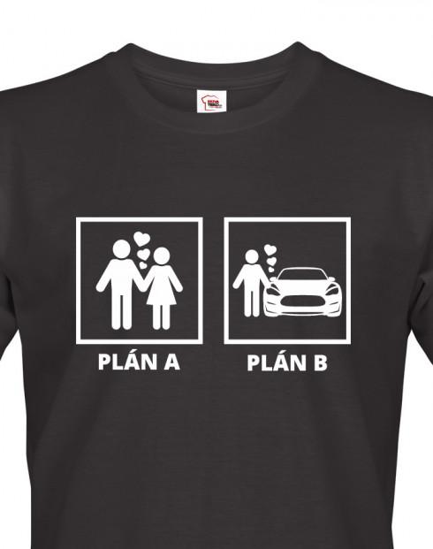 Pánské tričko s potiskem Plán A a plán B