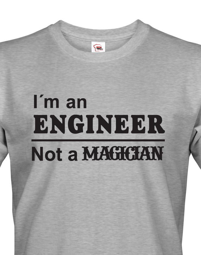 Pánské tričko s potiskem I am an engineer
