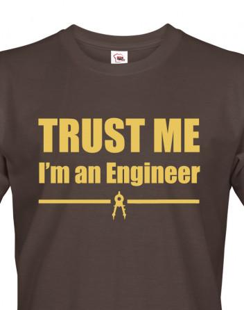 Pánské tričko Trust me, I´m an engineer 2