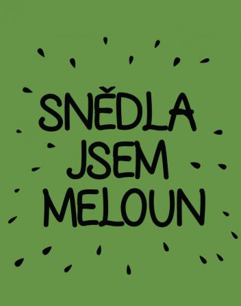 Těhotenské tričko Snědla jsem meloun