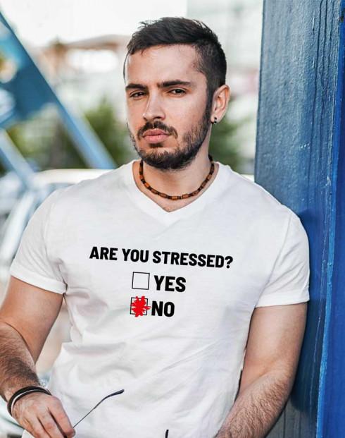 Pásnské tričko Are you stressed?
