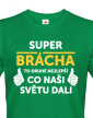 Pánské tričko Super brácha