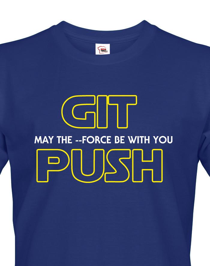 Pánské tričko MAY THE FORCE BE WITH YOU