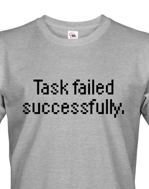 Pánské tričko pro programátory Task failed successfully