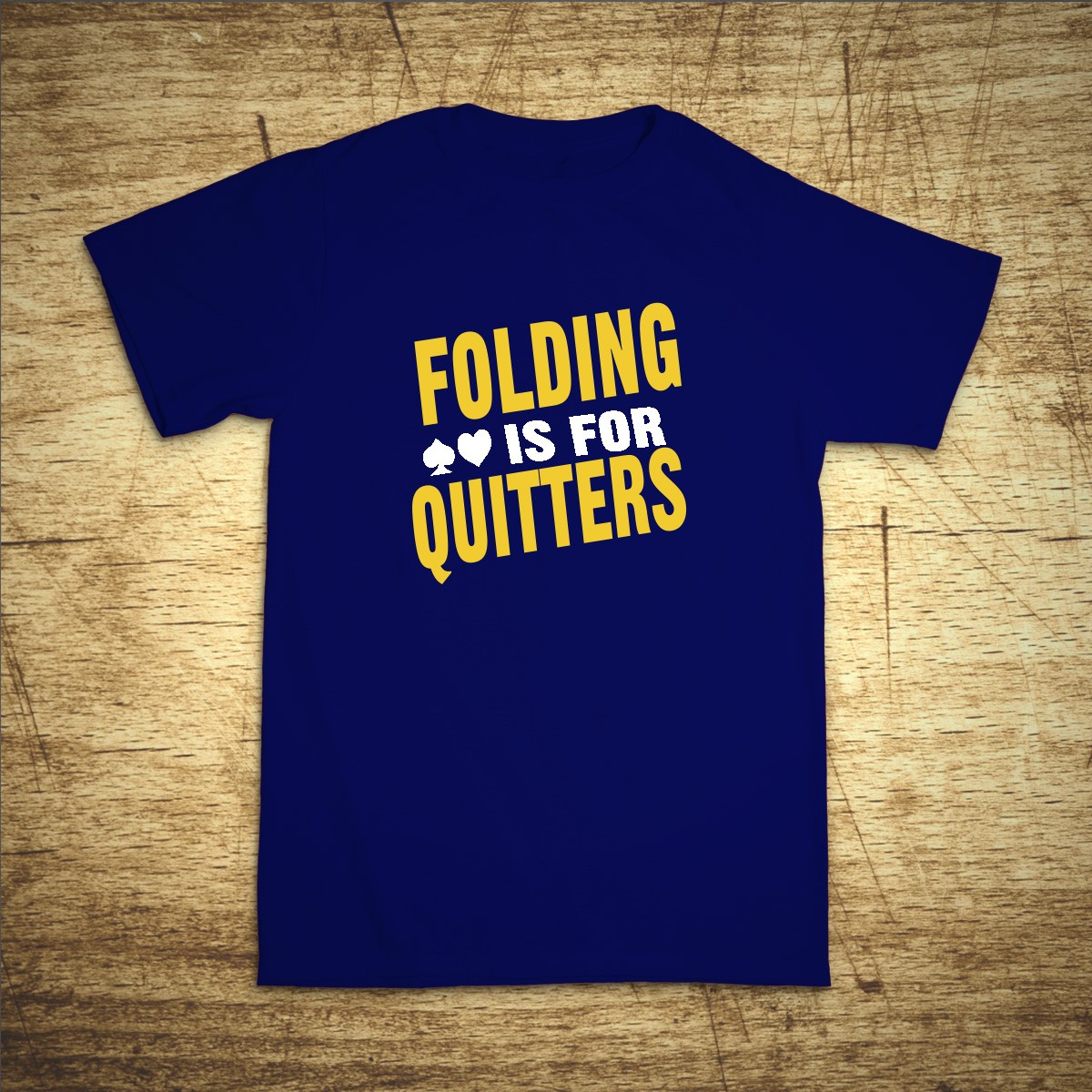 Levně Tričko s motivem Folding is for quitters