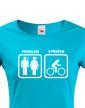 Dámské tričko pro cyklisty Problém vyřešen