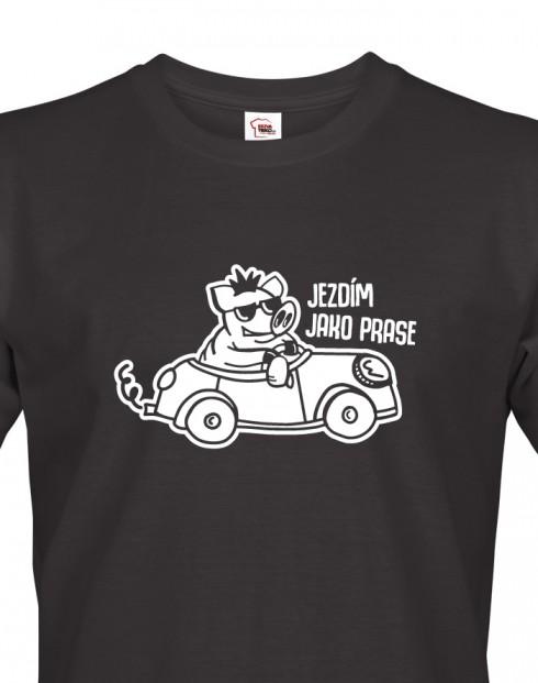Pánské tričko Jezdím jako prase