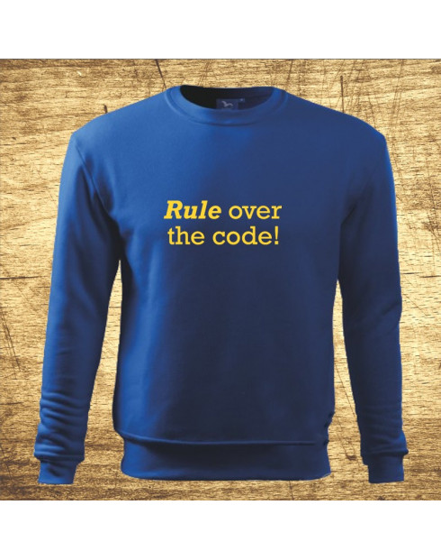 Rule over the code!