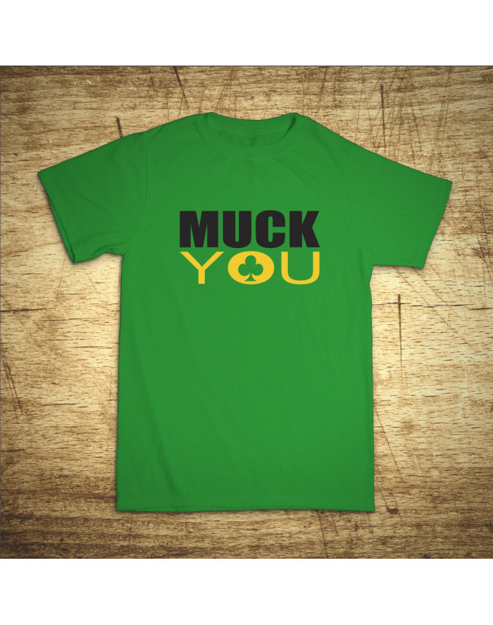Muck You