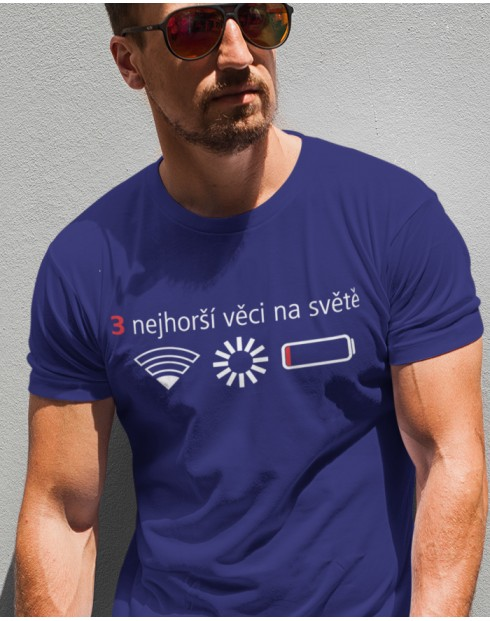 Pánské tričko 3 nejhorší věci na světě