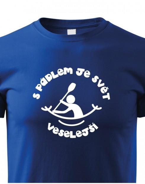 Dětské tričko S pádlem je svět veselejší