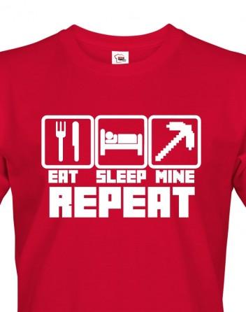Pánské tričko Eat Sleep Mine Repeat