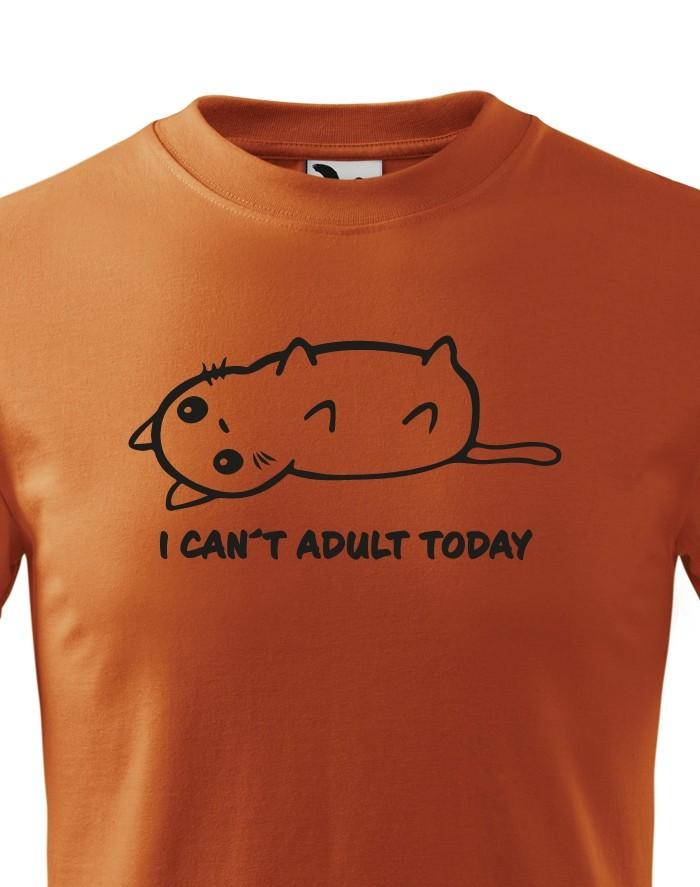 Dětské tričko I Cant Adult Today