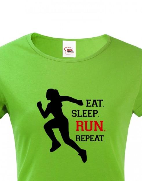 Dámské tričko EAT SLEEP RUN
