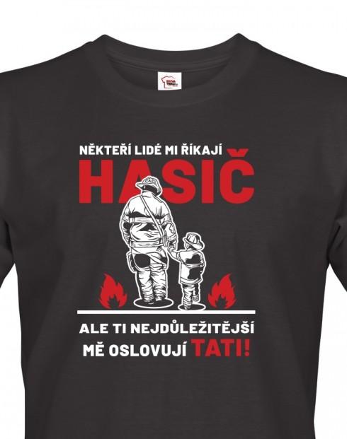 Tričko pro hasiče Hasič táta
