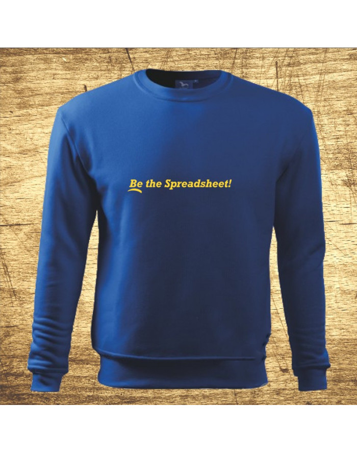 Be the Spreadsheet!