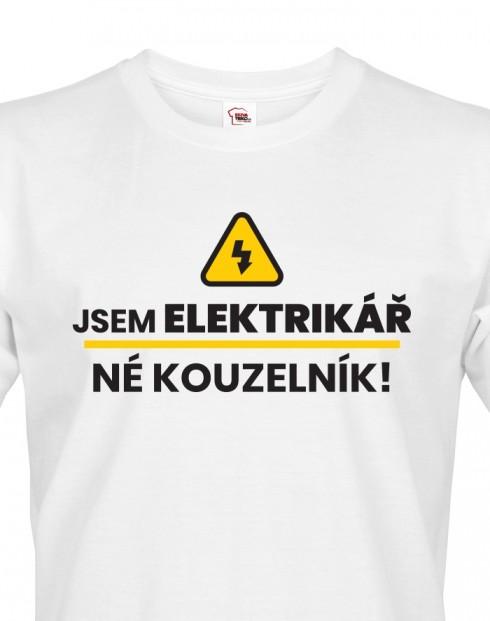 Pánské tričko Jsem elektrikář