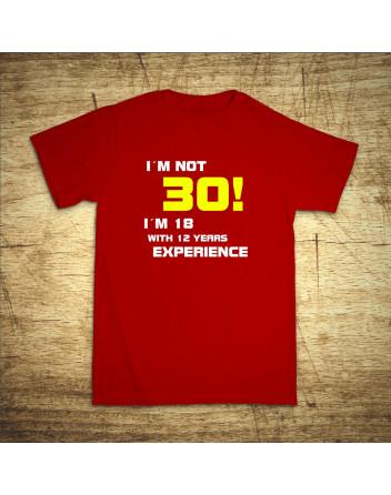 I´am not 30!