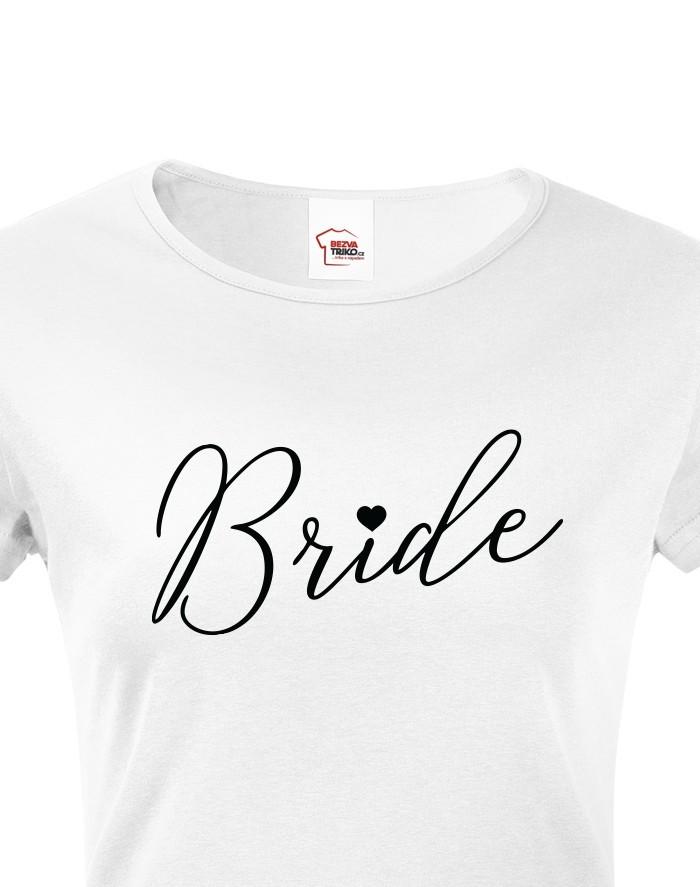 Dámské tričko na rozlučku Bride 2