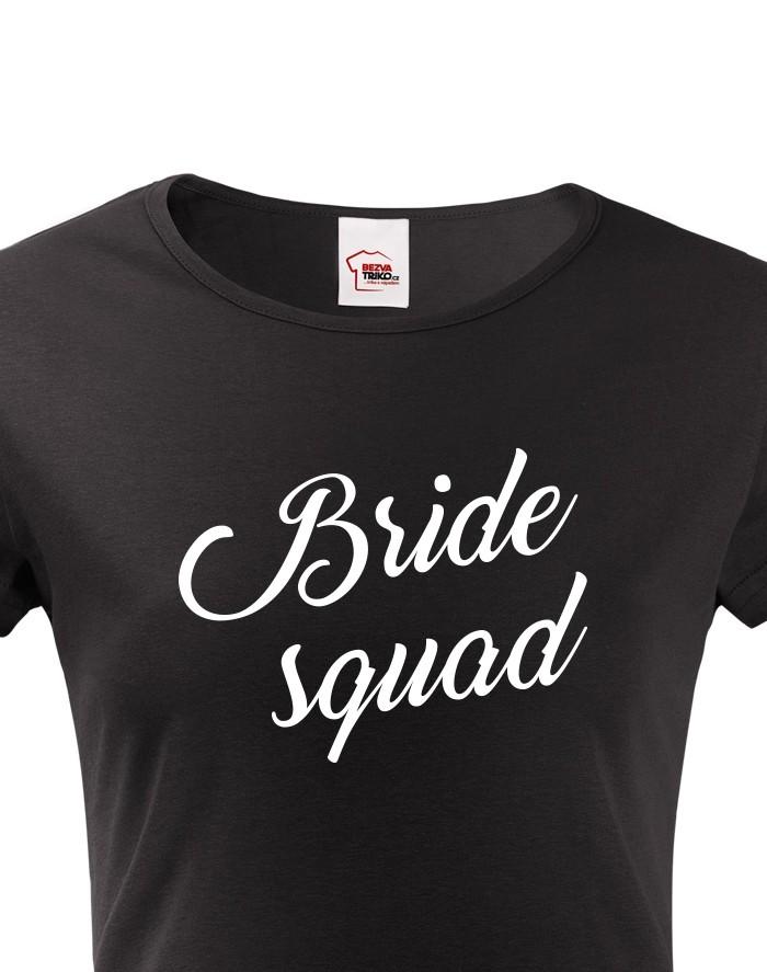 Dámské tričko Bride Squad