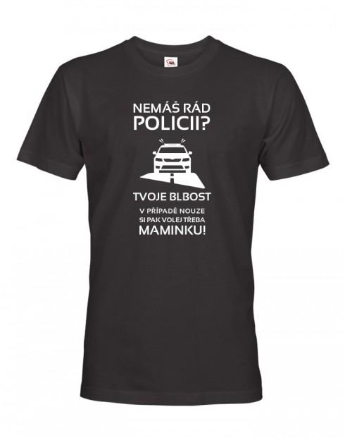 Pánské tričko Nemáš rád policii