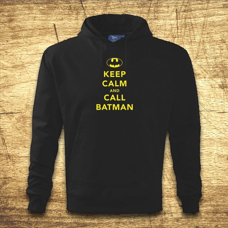 Mikina s kapucňou s motívom Keep calm and call Batman. c6b277eb633