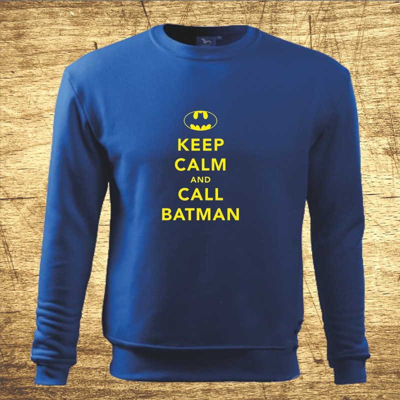 Mikina s motívom Keep calm and call Batman. 2f8a928103b