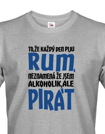 Pánské tričko s potiskem Jsem pirát piju rum