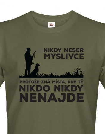 Pánské tričko Nikdy neser myslivce