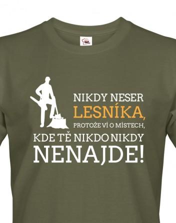 Pánské tričko Nikdy neser lesníka