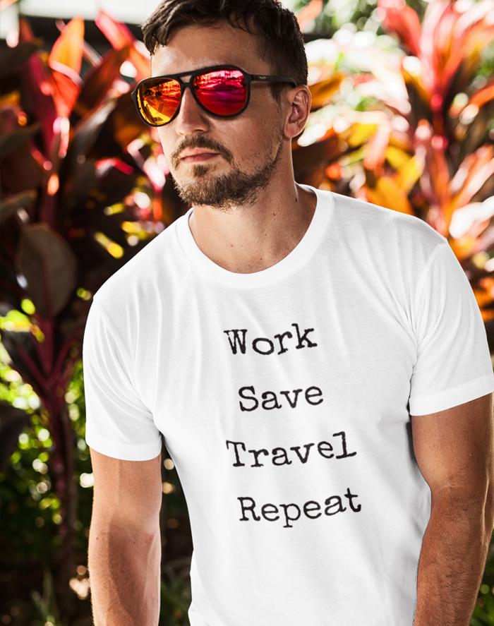 Pánské tričko Work-Save-Travel-Repeat