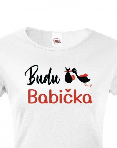 Dámské tričko Budu babička