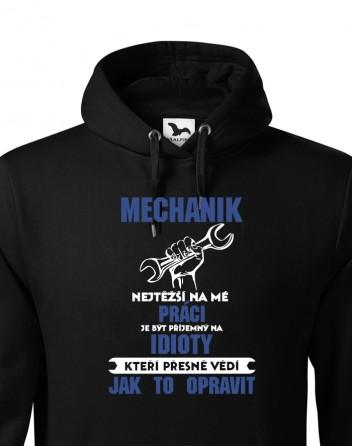 Pánská mikina pro mechaniky - Nejtěžší na mé práci je
