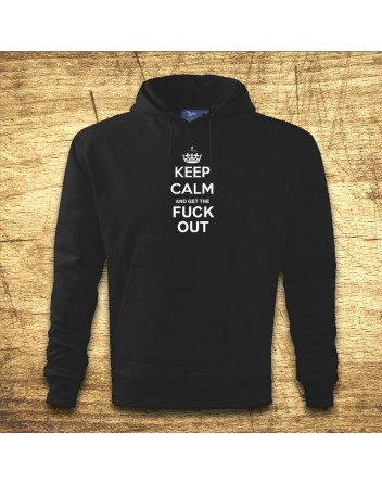 Keep calm and get the fuck out