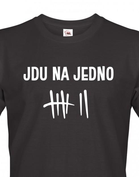 Pánské tričko - Jdu na jedno