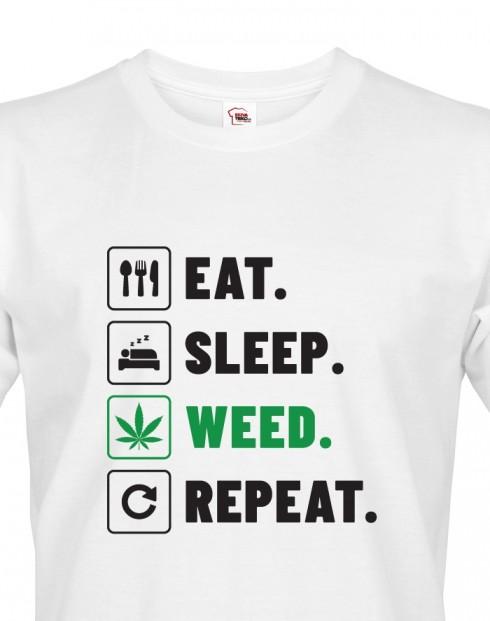 Pánské tričko -Eat sleep weed repeat